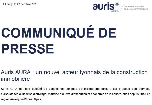 COMMUNIQUÉ DE PRESSE Auris AURA : un nouvel acteur lyonnais de la construction immobilière